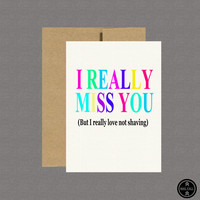 Military Greeting Card - I Really Miss You (But I Really Love Not Shaving) - Care Package, Boot Camp,Basic Training,Deployment,Military Card
