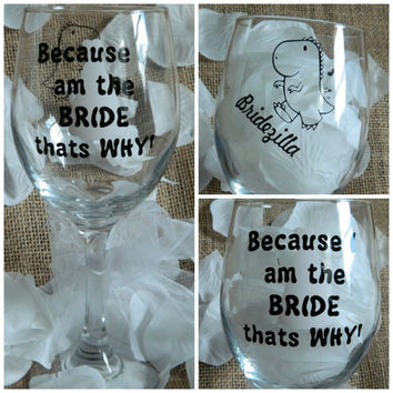 Bridezilla Large 20oz Wine Glass! Best bride gift! Wedding with a twist! Wedding planning wine glass! Bride and groom! Custom wedding