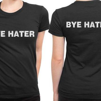 DCCKL83 Bye Hater Meme 2 Sided Womens T Shirt