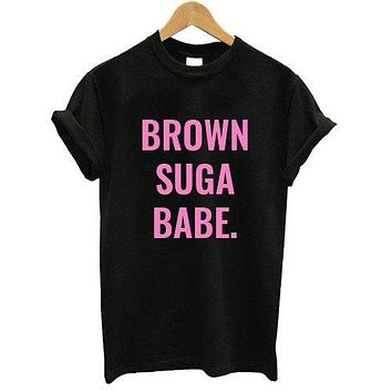 BROWN SUGA BABE Tee