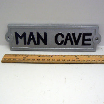 "Man Cave Sign Plaque 8"" 1/4 x 2"" 1/8 Painted Metallic Silver Raised Letters are Painted a Classic Black Wall Man Room Decor"