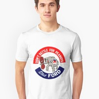 """DON'T SETTLE FOR PEANUTS...ELECT FORD"" Long T-Shirt by truthtopower 