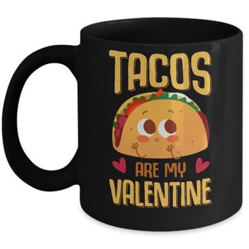 ONETOW Tacos Are My Valentine Valentine's Lover Day Mug