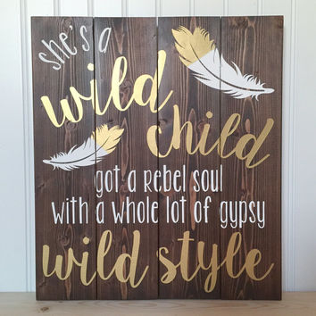 Wild Child Lyrics Wood Sign - Kenny Chesney - Lyrics - Bedroom Décor - Nursery Décor