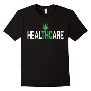 Medical Marijuana HealTHCare TShirts - THC Hight Quality