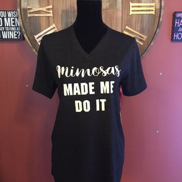 Mimosa's Made Me Do It V-Neck (Black) T-Shirt By KatyDid