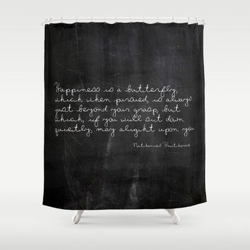 Shower Curtain - Nathaniel Hawthorne - Butterfly Quote - Nature - Woodland - Farmhouse - Housewarming GIft - Rustic Shower Curtain