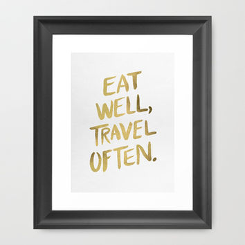Eat Well Travel Often on Gold Framed Art Print by Cat Coquillette