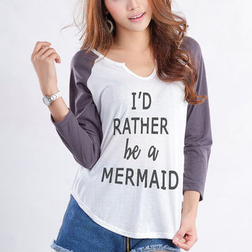 Id rather be a Mermaid Sweatshirt The Little Mermaid Cool Fashion Gift Girls Womens Baseball Tee Cute Funny Tumblr Instagram Hipster Grunge
