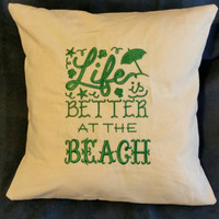 pillow cover Life is better at the beach   embroidered handmade cushion cover back is white cotton with flip flops and beach scenes