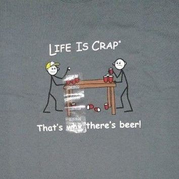 New LIFE IS CRAP BEER PONG T SHIRT Funny COLLEGE HUMOR