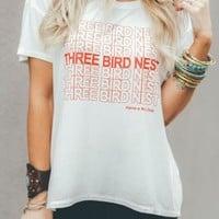 Three Bird Nest Obsessed Tee