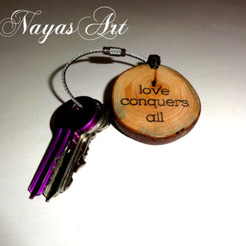 Love conquers all Keychain keyring. Wood slice wooden key ring. Love key chain, reclaimed wood key ring. Wooden round love keyring keychains