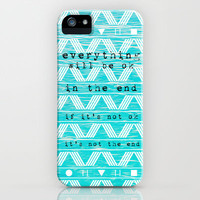 if it's not ok it's not the end  iPhone Case by Sara Eshak | Society6