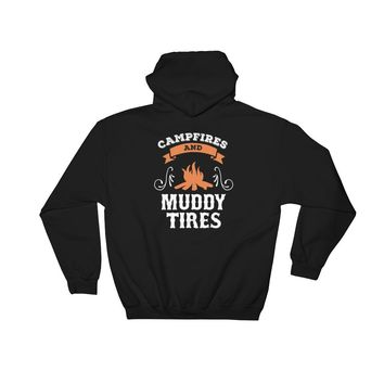 Campfires and Muddy Tires Hoodie