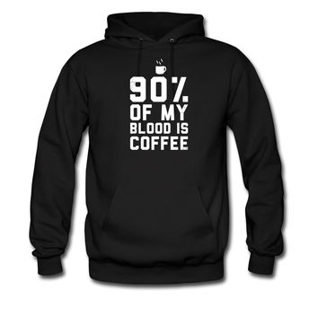 90% Of My Blood Is Coffee 2 hoodie sweatshirt tshirt