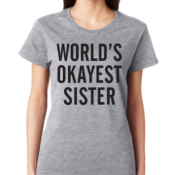 Grey World's Okayest Sister Crewneck Tee