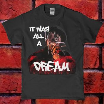 Notorious Big - It was all a dream funny horror adult unisex t-shirt