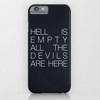 Hell is Empty iPhone & iPod Case by Good Sense