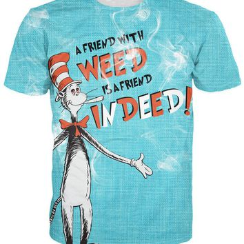 A Friend with Weed Indeed T-Shirt Cartoon Character Dr.Suess Cat t shirt Dr. Seuss' The Cat in the Hat Sexy Women Men S-6XL R772