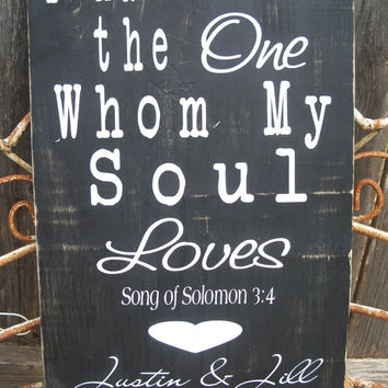 I Have Found the One Whom My Soul Loves - PERSONALIZED Bridal Shower Gift, Wedding, Engagement ,Important Dates