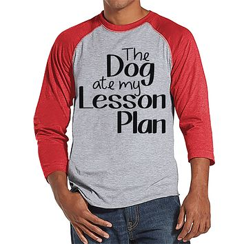 Funny Teacher Shirts - The Dog Ate My Lesson Plan - Teacher Gift - Teacher Appreciation Gift - Gift for Teacher Team - Men's Red Raglan Tee