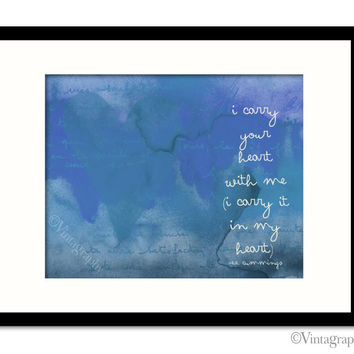 I CARRY YOUR HEART -  Vintage Blue Art Print