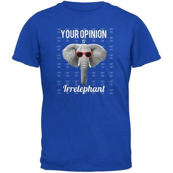 LMFCY8 Paws - Elephant Your Opinion is Irrelephant Royal Blue Adult T-Shirt