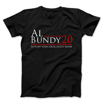 AL BUNDY 20 Support Your Local Jiggly Room
