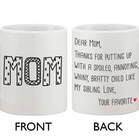 Cute Ceramic Coffee Mug for Mom - Dear Mom From Your Favorite 11oz Mug Cup