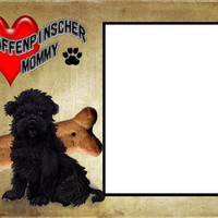 8x6 Affenpinscher Mommy Picture Frame.