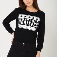Whatever Forever Slogan Jumper