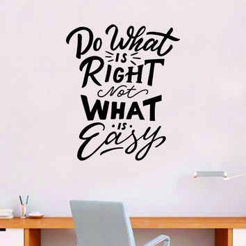 Do What is Right V2 Quote Wall Decal Sticker Bedroom Room Art Vinyl Inspirational Motivational Teen School Baby Nursery Kids Office Gym