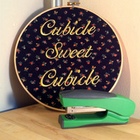Cubicle Sweet Cubicle - Embroidery Funny Hoop Art Office Coworker Gift