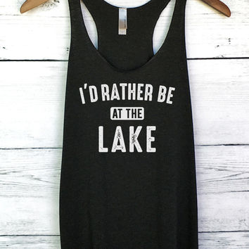 I'd Rather be at the Lake Tank Top
