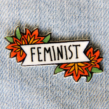 Feminist Quote Pin with Red Flowers