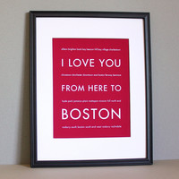 I Love You From Here To Boston, Travel Art Print