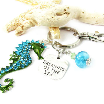 Dreaming of the Sea Quote Keychain with Sea Horse Pendant