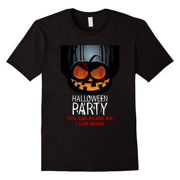 Halloween Party You Can Scare Me I Like Blood Funny T-Shirts