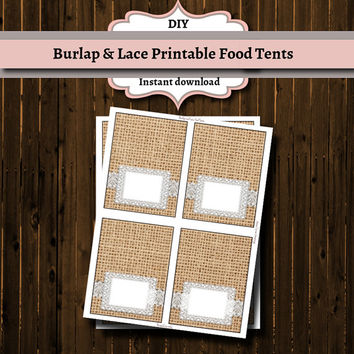 DIY Instant Download Food Table Tents/Place cards-Burlap and Lace- Rustic,Shabby Chic,Country-Wedding-Shower