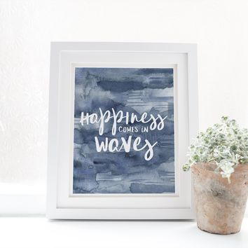 Happiness Comes in Waves Indigo Watercolor Art Print