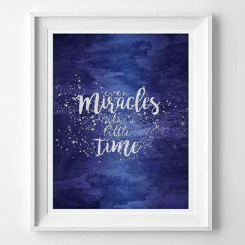 Even miracles take a little time, printable wall art, 8x10 print, cinderella print