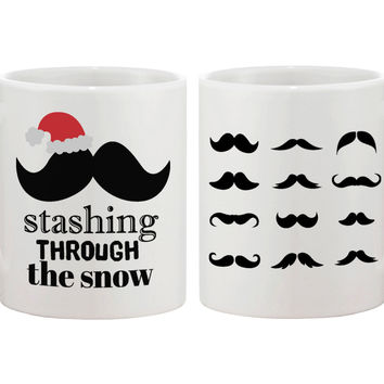 Stashing Through The Snow Holiday Mug Christmas Gifts Ideas Mustache Mugs