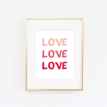 "Valentine's Day Decor ""Love Love Love"" Home Decor Prints and Posters Typography Art"