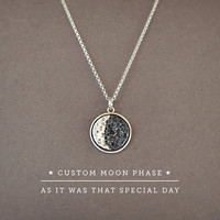 Custom Moon Phase Necklace as it was that special day,Sterling Silver Big Moon Pendant,Custom Date Moon,Anniversary Gift Special Gift Custom