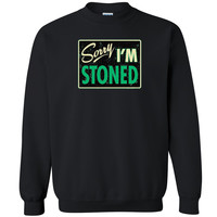 Zexpa Apparel™ Sorry I'm Stoned Unisex Crewneck Dope Weed Smoker Funny Cool Sweatshirt