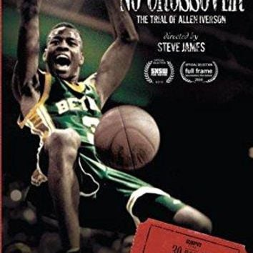 Steve James - ESPN Films 30 for 30: No Crossover: The Trial of Allen Iverson