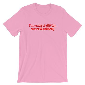Glitter, Water and Anxiety T-Shirt Pink