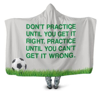 Soccer Ball Hooded Blanket - Practice Until You Can't Get It Wrong