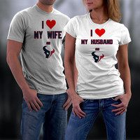 Texans,Houston Texans Couples Shirt,  Texans Matching Couples tshirts,I love my Husband/Wife and the Texans Shirt,Wedding T Shirts